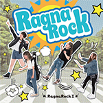 RagnaRock GO MY WAY - 中谷信行 | Compose, Arrangement, せーの! HaTo | Words