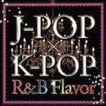 DJ DREAM BOX! J-POP×K-POP 2 R&B Flavor - Dr.QueenB | Compose