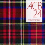 V.A. ACB24 〜AKiBa COVERS BEST〜 - Carlos K. | Compose